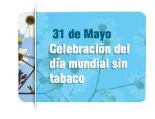 """La Organización Mundial de la Salud celebra el """"Día mundial sin tabaco""""."""