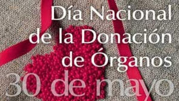 30 de mayo. Día Nacional de la Donación de Órganos.