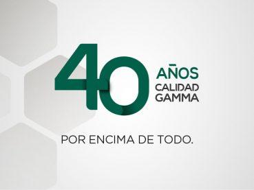 40 años de Grupo Gamma - Calidad por encima de todo
